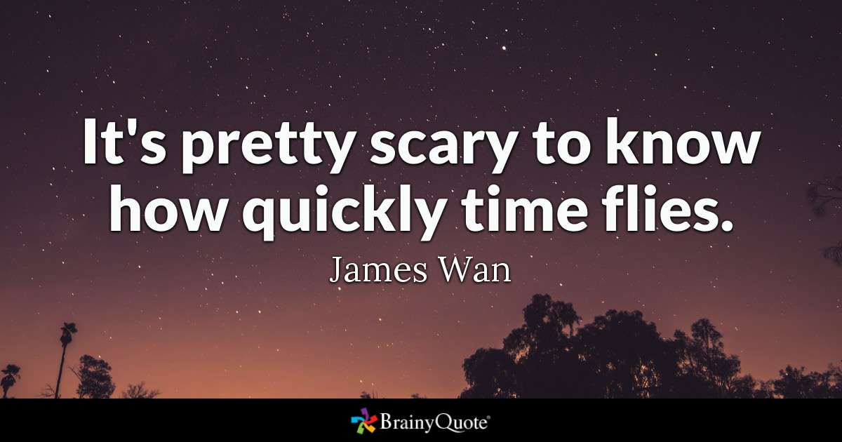 James Wan quote on time